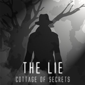 The Lie – Cottage Of Secrets